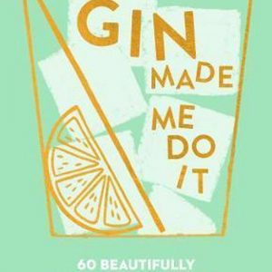 gin-made-me-do-it