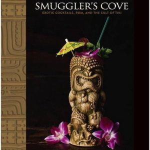 smugglers-cove-exotic-cocktails-rum-and-the-cult-of-tiki